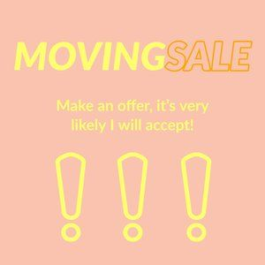 MOVING SALE!! MAKE ME AN OFFER!!